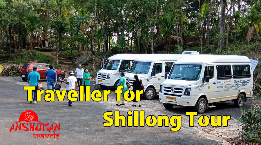 traveller for shillong tour